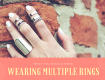 Wearing Multiple Rings